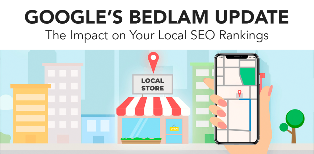 How the Google Bedlam Update Impacts Your SEO
